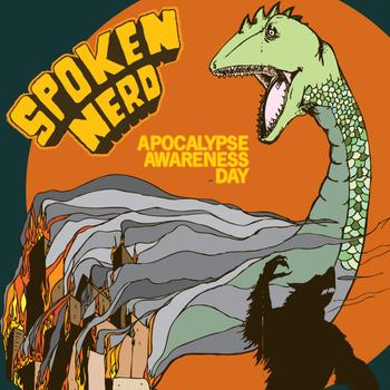Spoken Nerd Apocalypse Awareness Day
