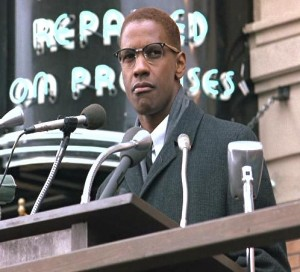 Denzel Washington as Malcom X