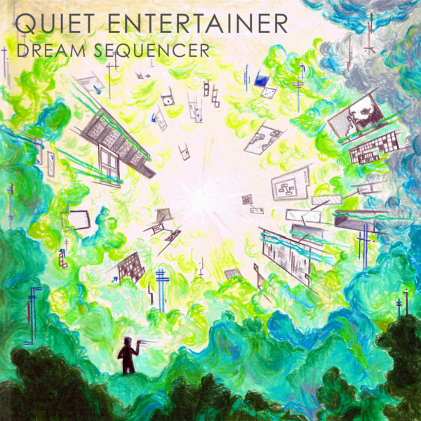 Quiet Entertainer Dream Sequencer Cover