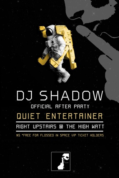 Official DJ Shadow After Party with Quiet Entertainer
