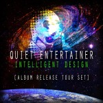Quiet Entertainer Drops Intelligent Design Album Release Tour Mix